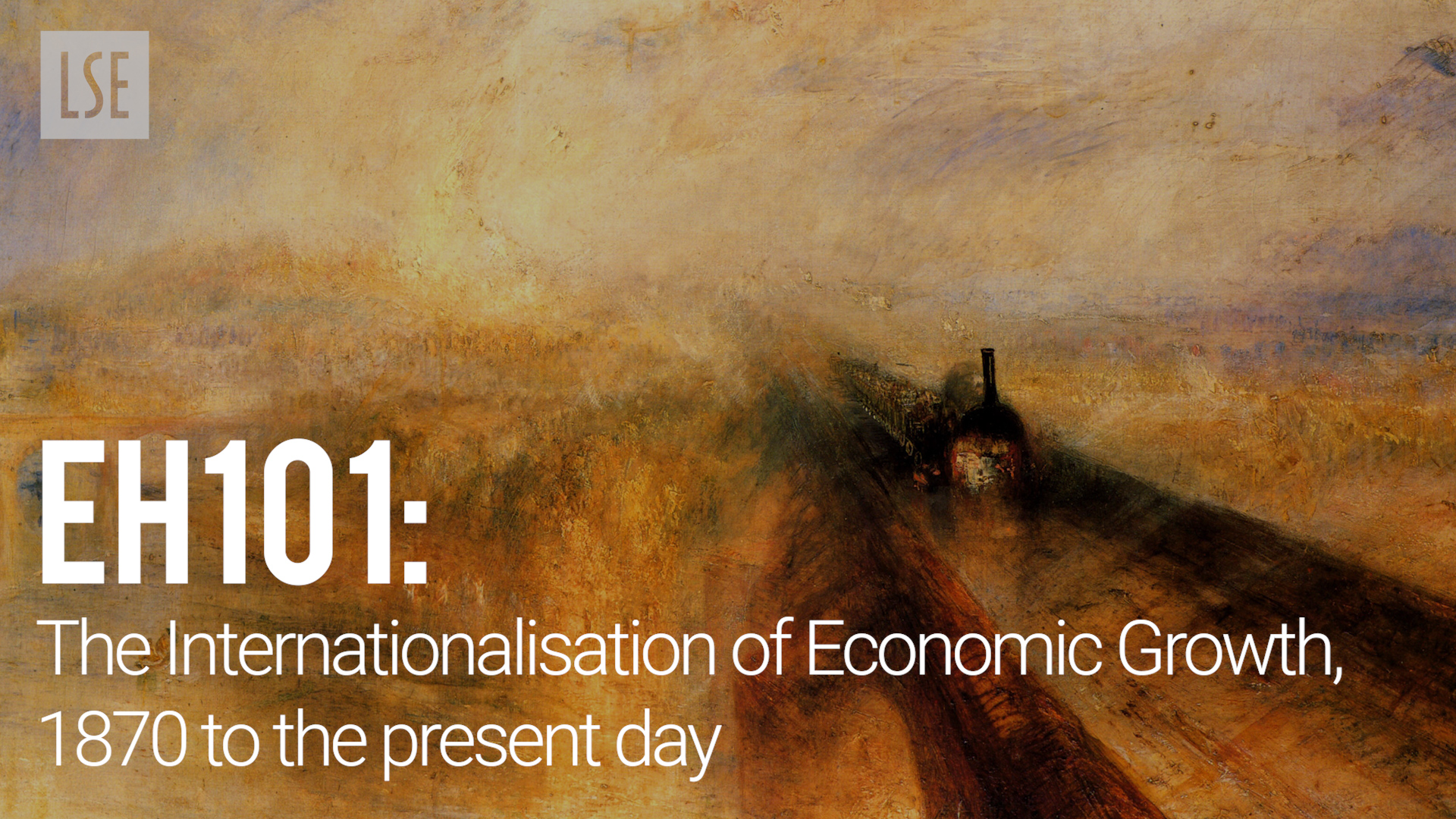 EH101 - The Internationalisation of Economic Growth, 1870 to the present day, by Professor Chris Minns and Dr Eric Schneider