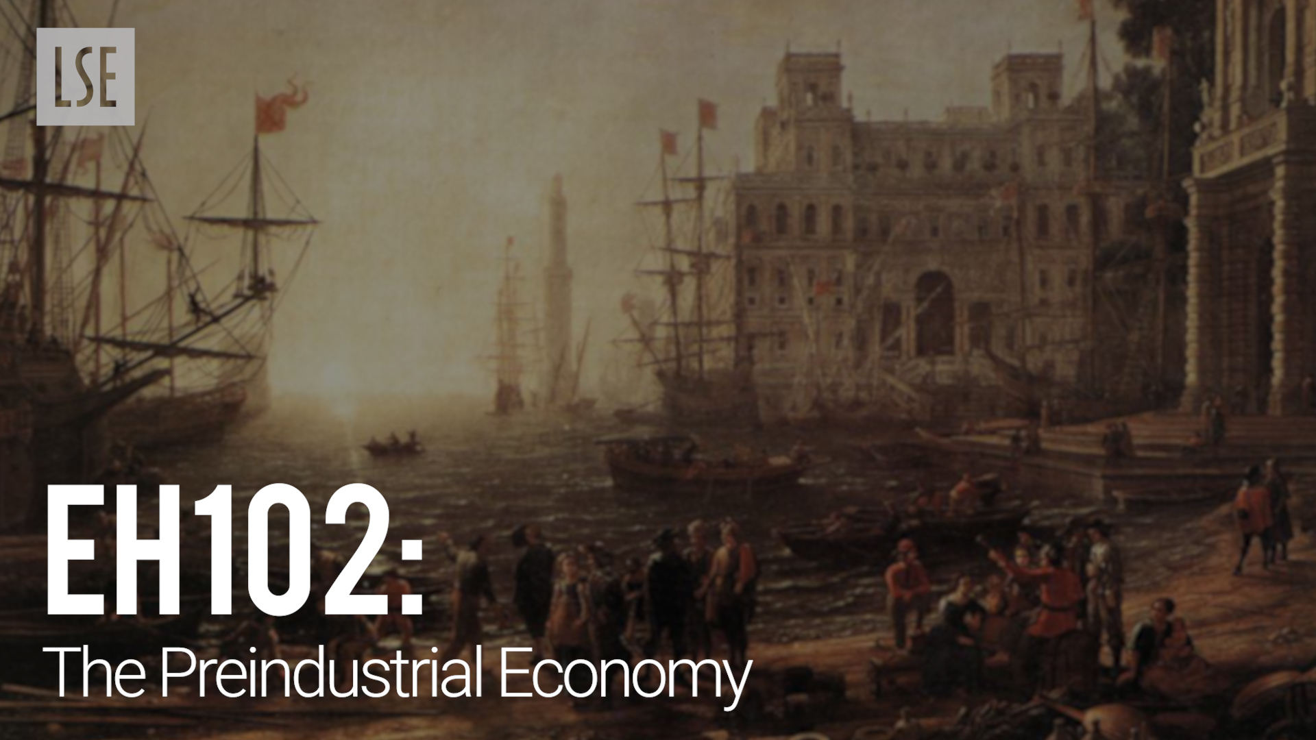 EH102 Pre-industrial Economic History, by Professor Oliver Volckart