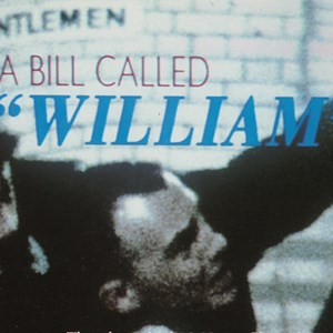 A Bill Called William (poster excerpt)
