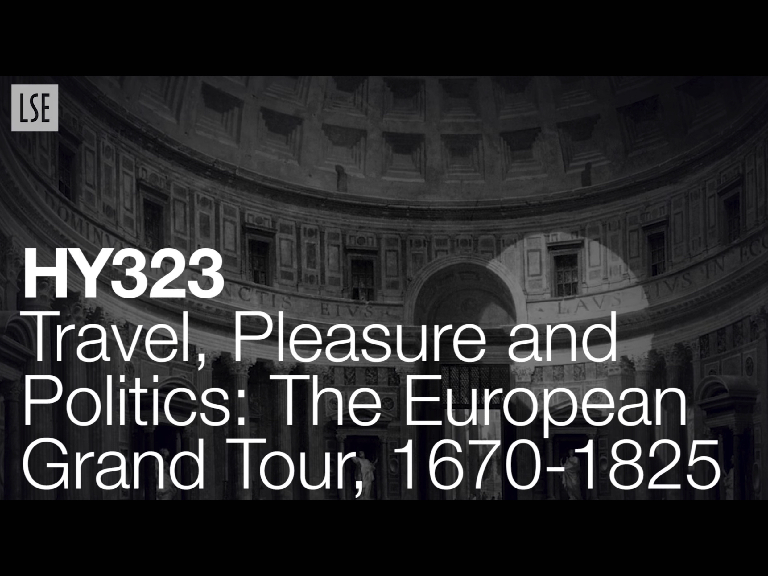 HY323: Travel, Pleasure and Politics: The European Grand Tour, 1670-1825