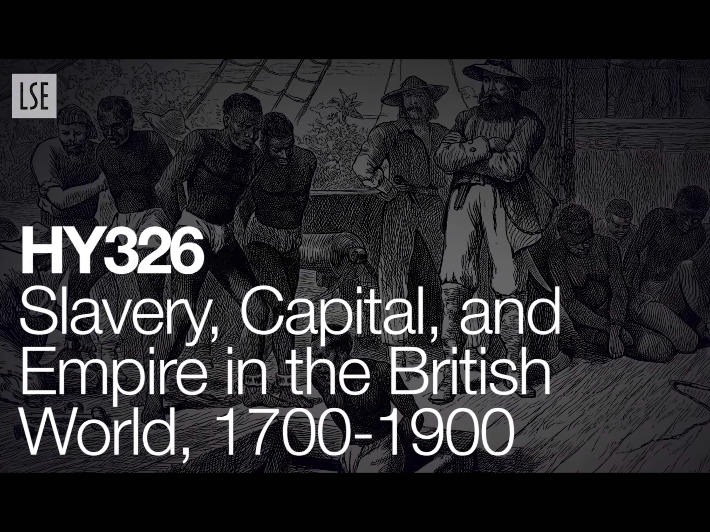HY326: Slavery, Capital, and Empire in the British World, 1700-1900