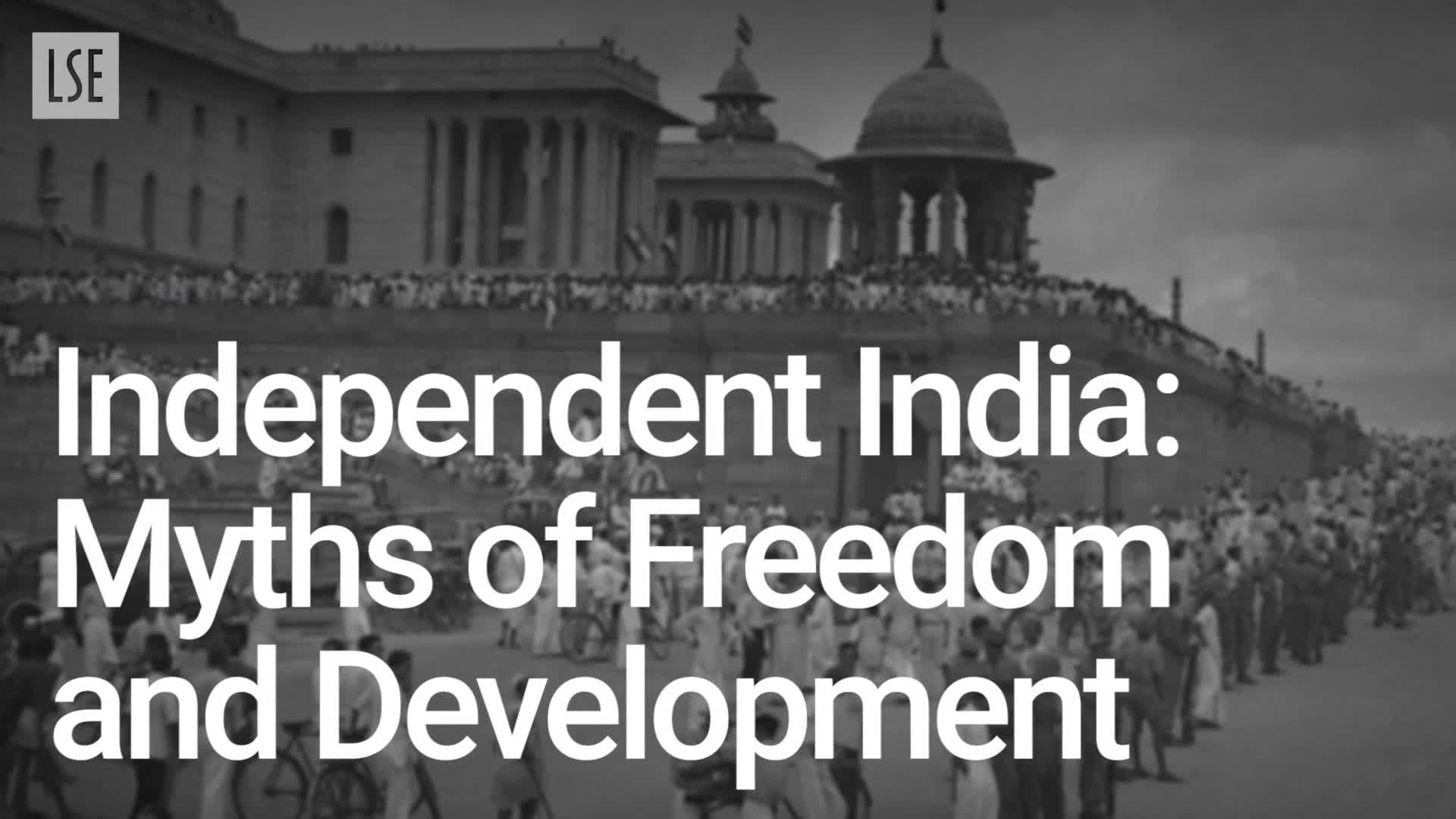HY329: Independent India: Myths of Freedom and Development