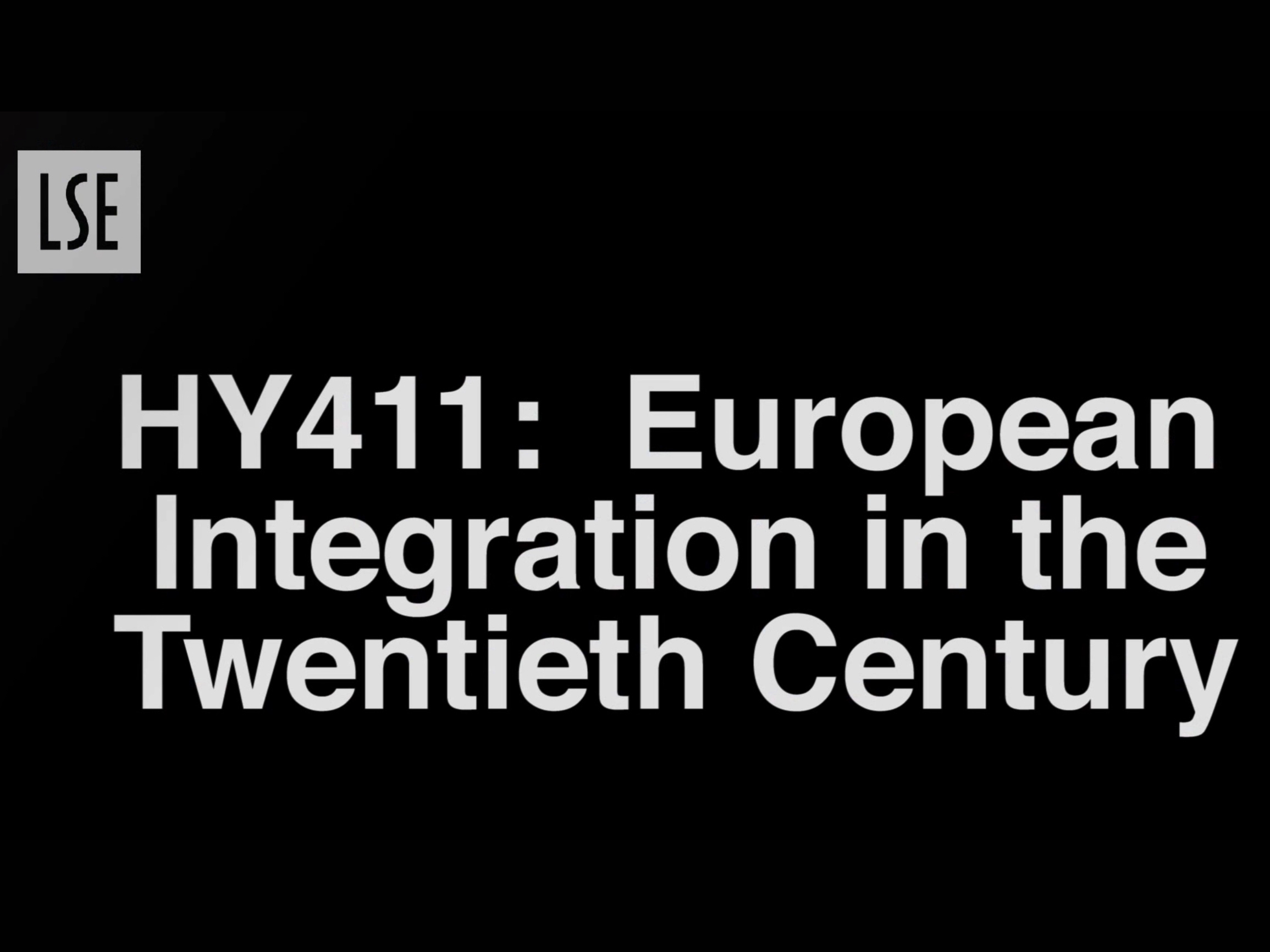 HY411: European Integration in the Twentieth Century