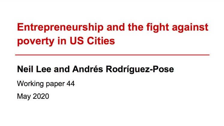 Neil Lee and Andres Rodriguez-Pose - Entrepreneurshop - III working paper 44