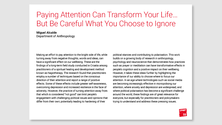 Paying Attention Can Transform Your Life... But Be Careful What You Choose to Ignore
