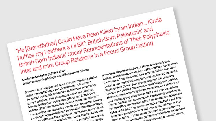 """He [Grandfather] Could Have Been Killed By An Indian… Kinda Ruffles My Feathers a Lil Bit"": British-Born Pakistanis' and British-Born Indians' Social Representations of Their Polyphasic Inter and Intra Group Relations in a Focus Group Setting"
