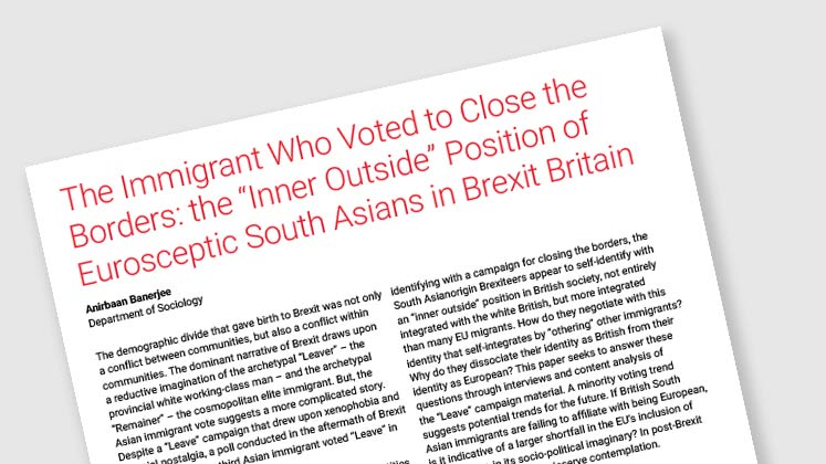 "The Immigrant Who Voted to Close the Borders: the ""Inner Outside"" Position of Eurosceptic South Asians in Brexit Britain"
