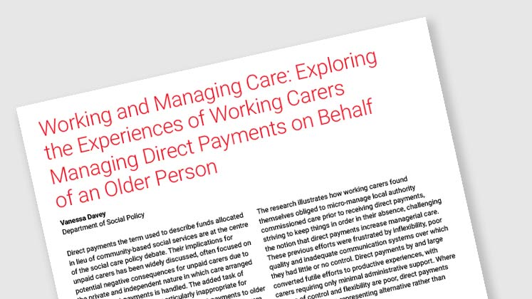 Working and Managing Care: Exploring The Experiences Of Working Carers Managing Direct Payments On Behalf Of An Older Person
