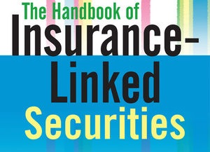 Handbook of insurance linked securities