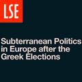 Subterranean Politics in Europe after the Greek Elections