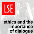 Ethics and the importance of dialogue