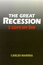 'The Great Recession: A Subversive View' by Carles Manera.