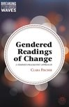 Gendered readings of change