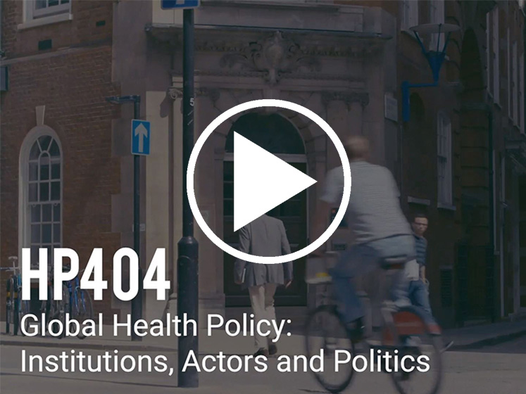 HP404-Global-Health-Policy-Institutions-Actors-and-Politics-747x560px-LSE