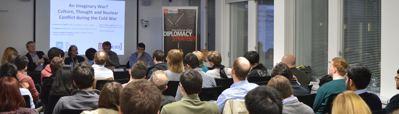 An Imaginary War? Culture, Thought and Nuclear Conflict during the Cold War event at LSE IDEAS
