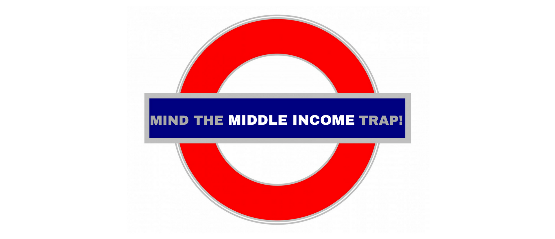 Mind the Middle Income Trap! header