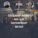 PODCAST - Mexico citizenship130x130