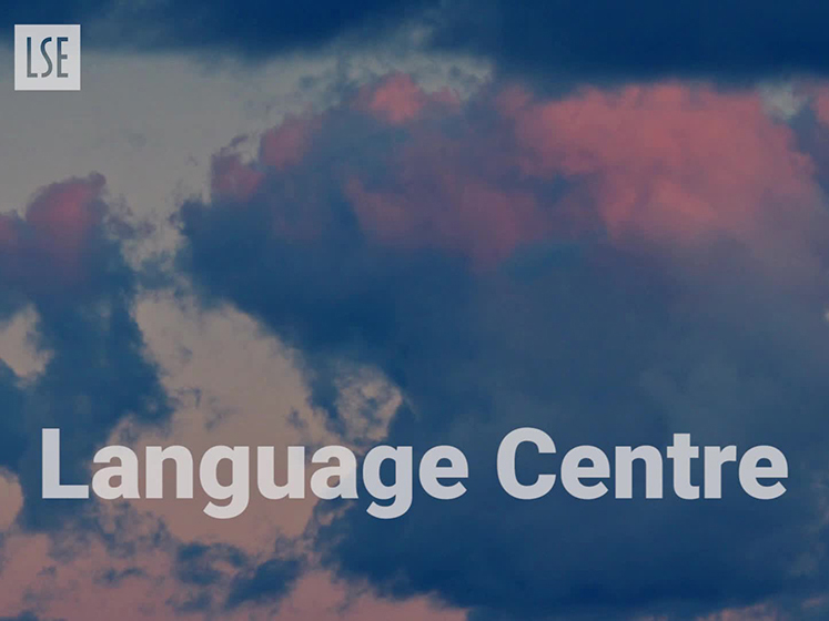 About the LSE Language Centre