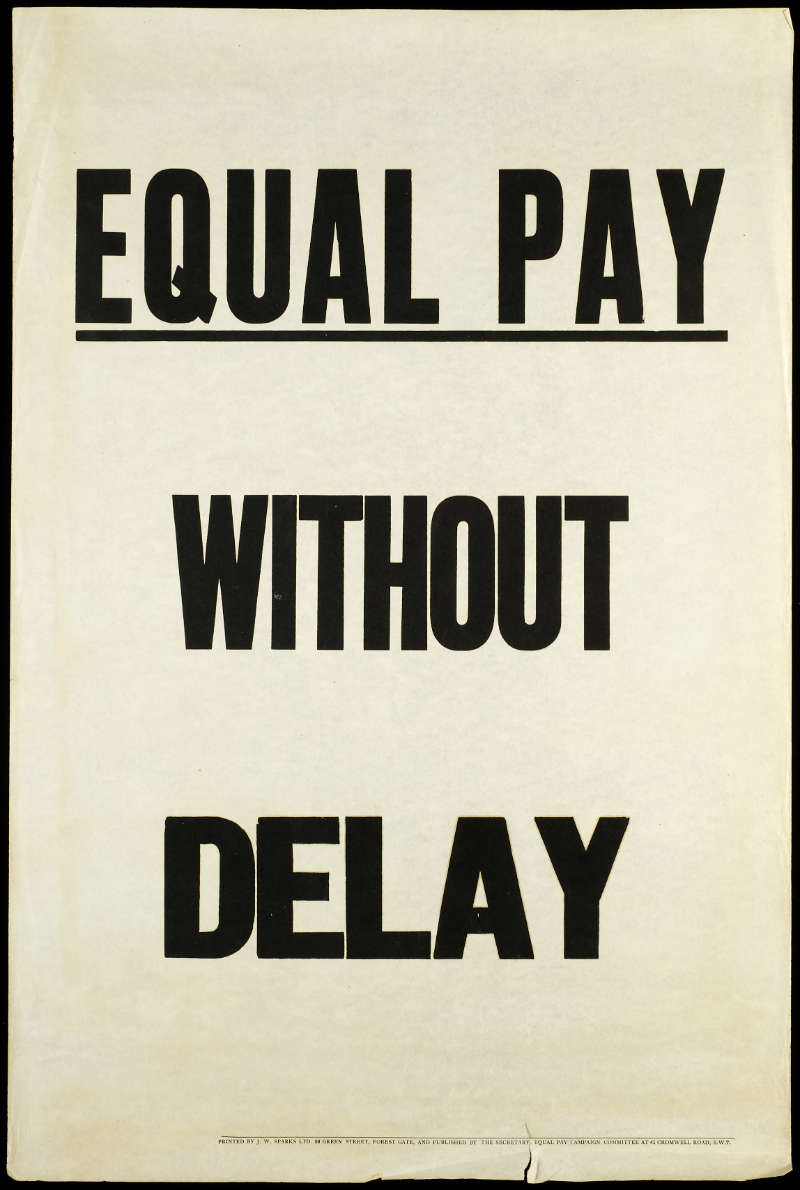 Campaign poster by the Equal Pay Campaign Committee 800x1190