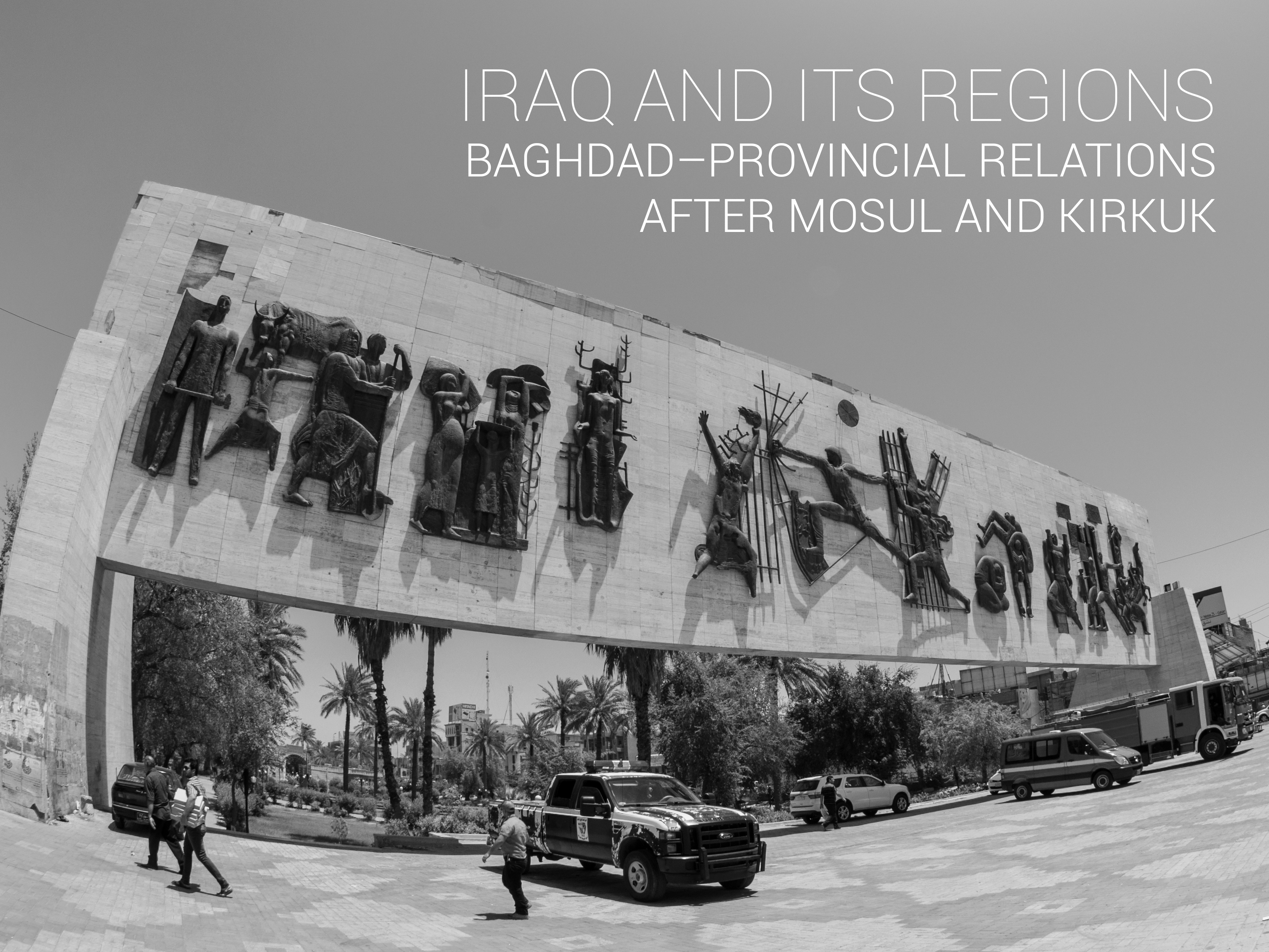 Baghdad–Provincial Relations after Mosul and Kirkuk
