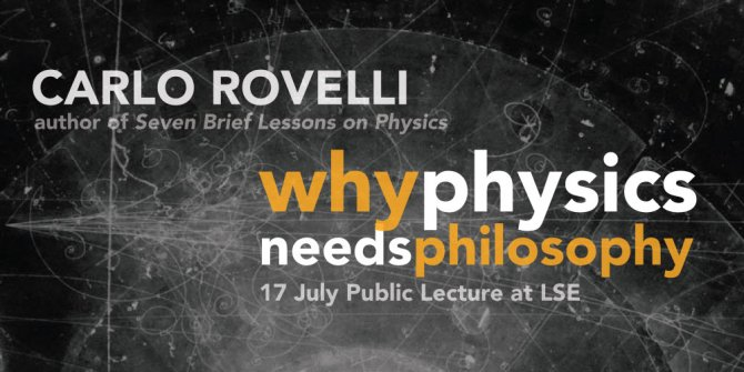 17 July: Why Physics needs Philosophy