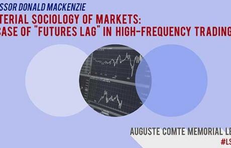 23 February: Auguste Comte Memorial Lecture with Professor Donald MacKenzie