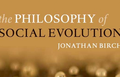 Out now: The Philosophy of Social Evolution, by Jonathan Birch