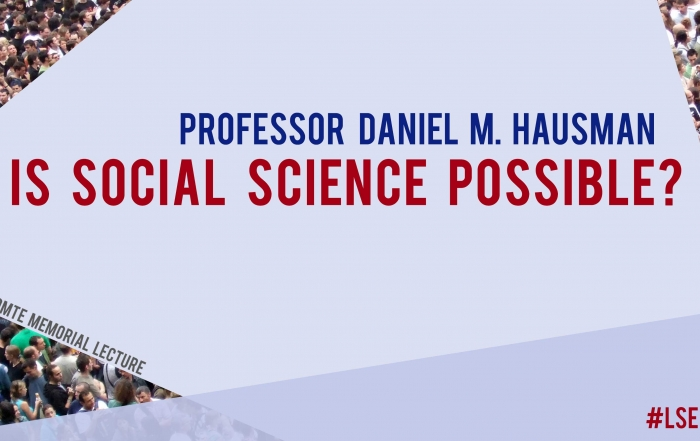"Prof Daniel M. Hausman (Madison): ""Is Social Science Possible?"""