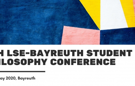 8th LSE-Bayreuth Student Philosophy Conference
