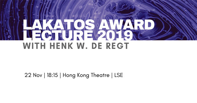 2019 Lakatos Award Lecture with Henk W. de Regt