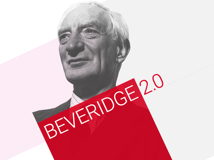 Essay: Beveridge's influence on social policy