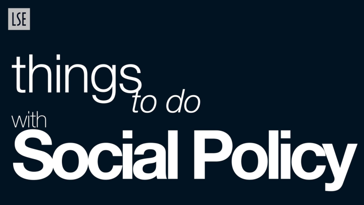 Things to do with Social Policy
