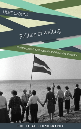 Ozolina Politics of Waiting