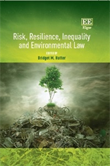 Risk, Resilience, Inequality and Environmental Law_Hutter