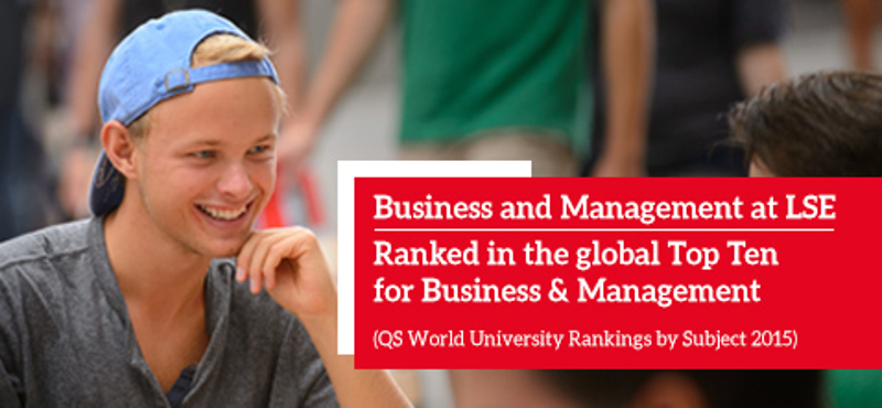 Business and Management at LSE: Ranked in the global Top Ten for Business & Management